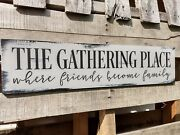 24 Large Farmhouse Wood Sign The Gathering Place Gray Rustic Wood Sign Kitchen