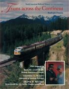 Trains Across The Continent Second Edition North American Railroad History Pa