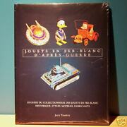 Illustrated Tin Toys Collectible French Book / Post Wwii Metal Vintage Fer Blanc