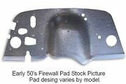 1949 1951 Mercury Car Firewall Pad With Steering Column Cover
