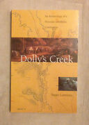 Dolly's Creek An Archaeology Of A Victorian Goldfields Community