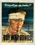1943 Wwii Poster -- Doing All You Can, Brother Soldier W/ Head Bandage