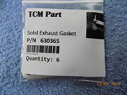 New Tcm Pn630365 Solid Exhaust Gasket Sold 6 To A Package