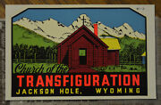 Vintage Travel Decal Church Of The Transfiguration Jackson Hole Wyoming Old Auto