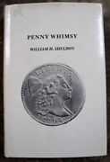 Penny Whimsy, Sheldon, 1976 Updated, Hardbound Book On Large Pennies, Unread