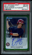 2011 Bowman Draft Bryce Harper /350 Auto Rookie Green Foil Psa 10 Gem Mint Rc