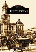 Huntington West Virginia Paperback By Mcmillan Don Daniel Brand New Fre...