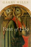 Font Of Life Ambrose, Augustine, And The Mystery Of Baptism Hardback Or Cased