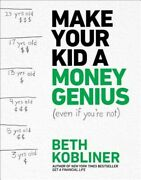 Make Your Kid A Money Genius Even If You're Not A Parents' Guide For Kids 3 T