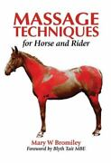 Massage Techniques For Horse And Rider By Bromiley Mary W. Hardback Book The