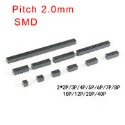Pitch 2.0mm Double Row Female Smd Pin Header Socket 2x2p/3/4/5/6/7/8/10/12p-40p