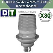 30 X Dental Implant Ti-base Sironaandreg Cad/cam Rotational With Out Hex + Screws