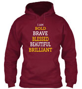Blessed ... Brilliant - I Am Bold Brave Beautiful Standard College Hoodie