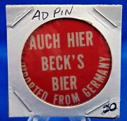 Auch Hier Beckand039s Bier Imported From Germany Ad Pin Pinback Button 1 3/4