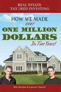 Real Estate Tax Deed Investing How We Made Over One Million Dollars In Two ...