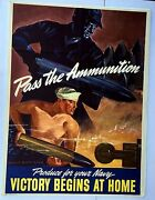 Authentic Wwii 1940s Pass The Ammunition Victory Begins At Home Navy