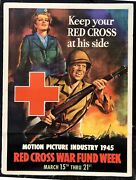 Authentic 1945 Wwii Poster- Keep Your Red Cross At His Side-- Soldier W/ Rifle