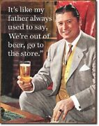Schonberg Father Used To Say Beer Funny Bar Man Cave Garage Wall Decor Sign