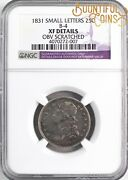 1831 Ngc Xf Details Small Letters Capped Bust Quarter 25c Obv Scratched C13
