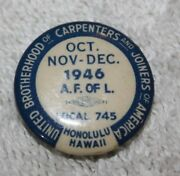 Vintage 1946 Local 745 Union Carpenters Joiners Honolulu Hawaii Collectable Pin