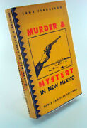 Erna Fergusson / Murder And Mystery In New Mexico Signed 1st Edition 1948