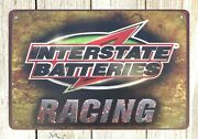Home Decor And Accessories Interstate Batteries Racing Tin Metal Sign