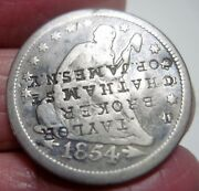 1854 J.m. Taylor Broker Counterstamp On 1854 Seated Liberty - Extra Rare---