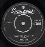 Burl Ives Funny Way Of Laughinand039 7 Inch Vinyl Uk Brunswick 1962 Four Prong Label