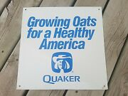 Quaker Oats 15 Tin Sign / Growing Oats For A Healthy America / Rare