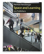 Herman Hertzberger - Space And Learning Lessons In Architecture 3 - 2008