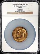 1955 Swiss Shooting Fest Medal R-1918a Ae 50mm Zurich Ngc Graded Ms 63 Bn