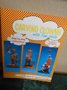 Carving Clown Clowns With Tom Wolfe Step By Step Wood Carvers Woodcarver Book