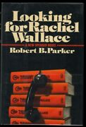 Robert B Parker / Looking For Rachel Wallace A Spencer Mystery Signed 1st 1980
