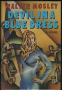 Walter Mosley / Devil In A Blue Dress A Novel Signed 1st Edition 1990