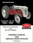 Ford Tractor Assembly Manual And Service Parts Catalog Models 9n 2n 8n 1939-19