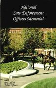 National Law Enforcement Officers Memorial 2005 Roll Call Of Fallen Officers