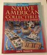 Warman's Native American Indian Collectibles Price Guide And Historical Reference