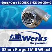 Borg Warner S200sx-e Super-core Turbo 52mm Inducer - Forged Mill Wheel-brand New