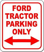 Ford Tractor Parking Only Right And Left Arrow Metal Aluminum Composite Sign