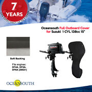 Oceansouth Outboard Storage Full Cover For Suzuki 1 Cyl 138cc 15 Leg