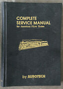 Complete Service Manual For American Flyer Trains, By Aurotech First Edition