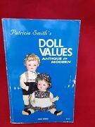 """Doll Values Book By Patricia Smith 1979 Reference, Photos """"antique To Modern"""""""