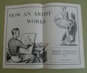 Antique 1920s 'how An Artist Works'pen And Inklawson Wood/bouverie Hoyton Etc.
