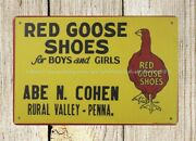 Red Goose Shoes Metal Tin Sign Reproductions Made To Order