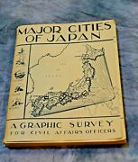 Major Cities Of Japan. A Graphic Survey For Civil Affairs Officers Circa 1945