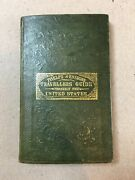 Phelps And Ensignand039s Travellerand039s Guide Through The United States 1839 W/ Map - Rare
