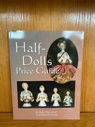 Half-dolls Price Guide By Sally Van Luven And Susan Graham 2004, Paperback