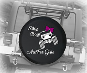 Spare Tire Cover Silly Boys These Are For Girls Girl Driver Jk Accessories