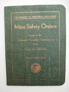1938 Booklet Mine Safety Orders Published By Dept. Of Industrial Relations