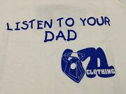 671 Clothing Listen To Your Dad White Blue Youth T Shirt Size Xs S M Or L Guam